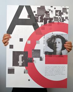 This project celebrates the work of April Greiman, an influential graphic designer and artist- one of the first designers to use a computer for graphic design. The poster reflects Greiman's style of pixelated imagery and type (her way of embracing the n…
