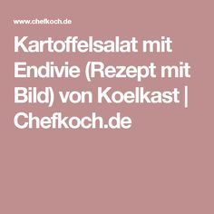 Kartoffelsalat mit Endivie (Rezept mit Bild) von Koelkast   Chefkoch.de
