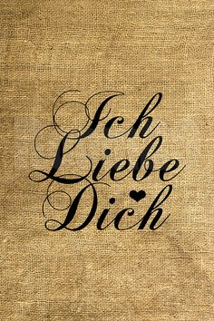 INSTANT DOWNLOAD  Ich Liebe Dich I Love You in German  by room29, $3.00