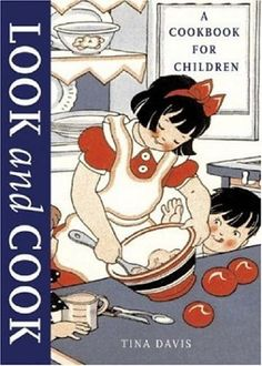 Look and Cook: A Cookbook for Children, http://www.amazon.com/dp/1584793589/ref=cm_sw_r_pi_awdm_lYXoub0KXDHQ5