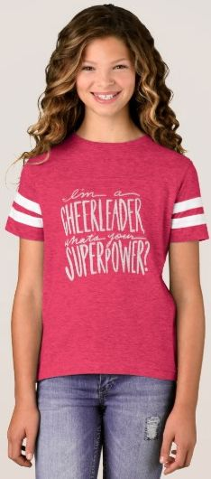 I'm A Cheerleader, What's Your Superpower? Cheerleader gift idea! Cheer quote, cheerleading quote, cheerleader quote, t-shirt, shirt, apparel, squad