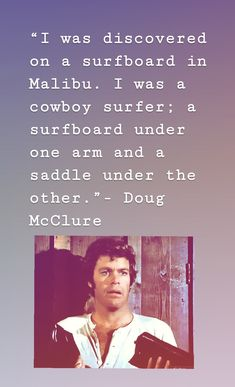 James Stacy, Doug Mcclure, James Drury, The Virginian, Real Men, Old Hollywood, Cowboys, Actors & Actresses, Westerns