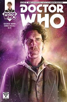 Doctor Who the Eighth Doctor Mariano Laclaustra Fried Pie Variant Cover Classic Doctor Who, New Doctor Who, Comic Book Covers, Comic Books Art, Book Art, Doctor Who Tattoos, Doctor Who Wallpaper, Eighth Doctor, Paul Mcgann