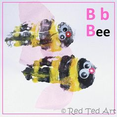 handprint crafts Bee for letter B  Great site!  Red Ted Art (redtedart.com)  She has a 4 yr old son, Red Ted, and and toddler daughter, Pip Squeak!  They do most of the art together so the art comparisons alone are precious!  Step by step.