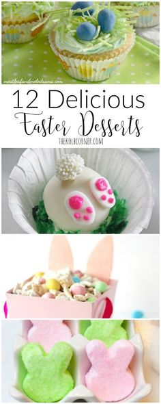 12 Delicious Easter Desserts