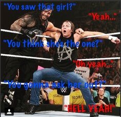 I'll say yes Dean... you don't have to ask me #RoxanneAmbrose4life