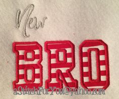 New Lil Big Bigger Biggest BRO  Brother Applique by astitchforyou, $3.75