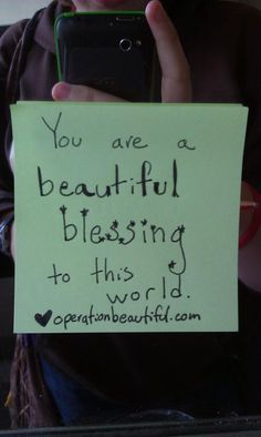 Operation Beautiful. Inspirational thoughts for girls.