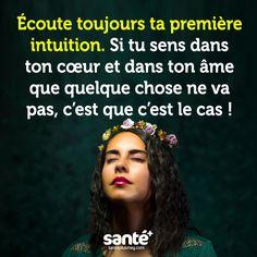 L'intuition est votre meilleur guide... Ecoutez-la. #intuition #guide #vie #confiance