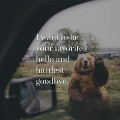 I want to be your favorite hello and hardest goodbye #travel #quote