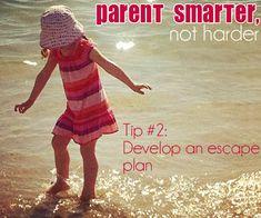 Parent Smarter, Not Harder: Do You Have an Escape Plan? via Childhood 101