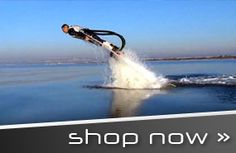 Flyboard this looks like so much fun!  If you watch the video you will know what I mean.