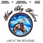 Kenny Loggins, Georgia Middleman & Gary Burr are Blue Sky Riders