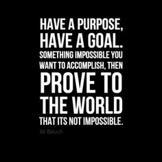 Have a goal..