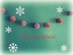 DIY Sweet Gum Ball Garland