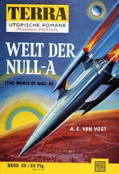 Terra SF 89 Welt der Null-A   WORLD OF NULL-A Alfred Elton van Vogt  Titelbild 1. Auflage:  Karl Stephan Null-A 1,00.#
