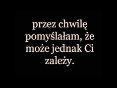 Lecz to była tylko krótka chwila. Time Quotes, Mood Quotes, Love Text, Sad Day, Fake Love, Strong Quotes, English Quotes, Good Advice, Wise Words