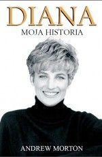"""""""Diana. Moja historia"""""""