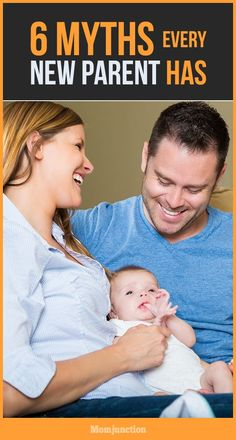 6 Myths Every New Parent Has