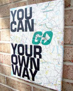 """Song Lyrics Art: """"You Can Go Your Own Way""""-Recycled Maps / Vintage Map Canvas Art. $30.00, via Etsy."""