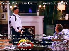 What Will and Grace Taught Me # 283