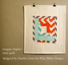 Riley Blake Designs Blog: Project Design Team Wednesday~Scrappy Improv Wall Hanging
