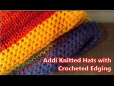 Tutorial: Addi Express- How to Add a Crochet Edging, My Crafts and DIY Projects