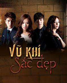 Phim Vũ Khí Sắc Đẹp   Hàn Quốc