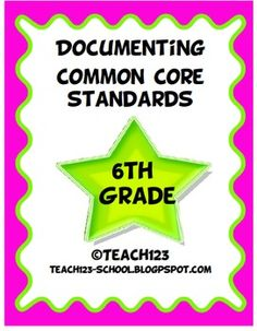 $5 6th GRADE COMMON CORE STANDARDS for Math and Language ArtsMake your life easier with this documenting packet. The packet includes: *Languag...