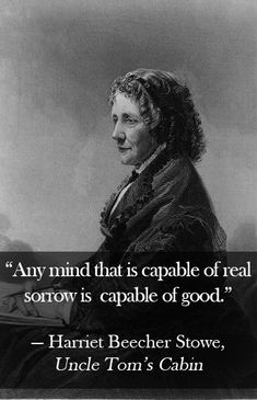 Harriet Beecher Stowe Quotes pin on books ive readgreat people Harriet Beecher Stowe Quotes. Here is Harriet Beecher Stowe Quotes for you. Harriet Beecher Stowe Quotes harriet beecher stowe quote so much has been . Harriet Beecher Stowe, Uncle Toms Cabin, American Literature, Think, Literary Quotes, Women In History, Quote Prints, No One Loves Me, Be Yourself Quotes