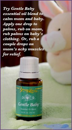 Gentle Baby essential oil  www.facebook.com/younglivingoilsphoenix