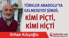 TÜRKLER ANADOLU'YA GELMESEYDİ
