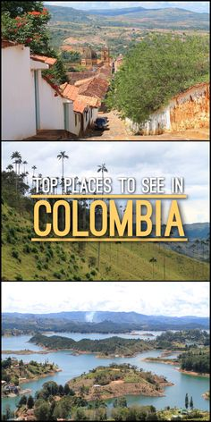 12 Top Places to See in Colombia