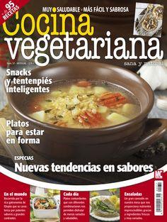 Revista COCINA VEGETARIANA 57. #Especias, nuevas tendencias en #sabores. #Platos para estar en forma. #Snaks y #tentempiés inteligentes.