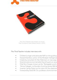 """The Third Teacher, a great resource for thinking about changing learning spaces. The website has a wonderful reminder at """"Add to this list"""" lovely. Environment does make a difference- we also call it """"atmosphere"""" Ali Bayer- Together Academics :)"""