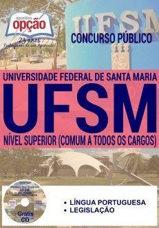 Apostila - COMUM AOS CARGOS DE NÍVEL SUPERIOR - Universidade Federal de Santa Maria-RS (UFSM)