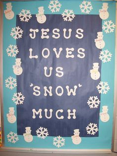 Winter bulletin board-Jesus loves us 'snow much! Religious Bulletin Boards, Bible Bulletin Boards, December Bulletin Boards, Christian Bulletin Boards, Winter Bulletin Boards, Preschool Bulletin Boards, Winter Bulliten Board Ideas, Preschool Door, Bullentin Boards