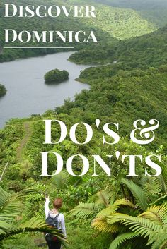 """Prepare for your trip to Rosalie Bay and Dominica with this list of """"Do's and Don'ts"""" from our experienced Tour Guide Zahir."""