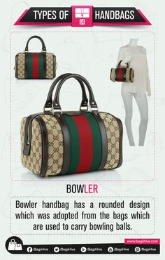 Types of Handbags | Bowler Bag | 4  Bowler handbag has a rounded design which was adopted from the bags which are used to carry bowling balls.   #BagsHive #Bowler