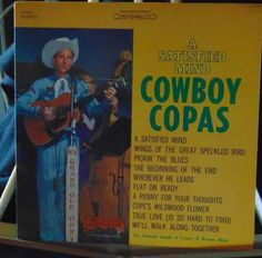 Cowboy Copas Lp A Satisfied Mind Near Mint #AlternativeCountryAmericanaContemporaryCountryCowboyCountryEarlyCountryHonkyTonkTraditionalCountry