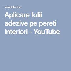 Aplicare folii adezive pe pereti interiori - YouTube