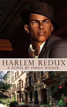 """Here is a book that I have written about """"Harlem Redux"""" by Persia Walker… Free Kindle Books, I Love Books, Book Review, The Voice, Novels, Reading, My Love, Authors, Movie Posters"""