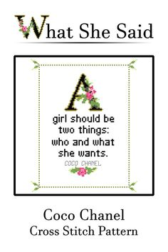 Coco Chanel Quote Cross Stitch Pattern No. 1 A girl should