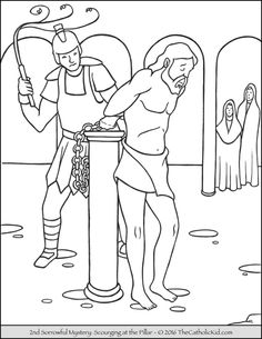 Sorrowful Mysteries Rosary Coloring Pages - The Scourging at the Pillar Bible Story Crafts, Bible Crafts For Kids, Bible Lessons For Kids, Jesus Coloring Pages, Easter Coloring Pages, Catholic Kids, Kids Church, Jesus Drawings, Flower Line Drawings