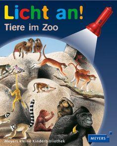 """Tiere im Zoo (Licht an, Band 16), Salah Naoura, ab ca. 3 Jahre, EUR 8,99 - Teil einer Reihe. Die """"Taschenlampe"""" (Folien-Sichtbarmach-Gerät) wird mitgeliefert"""