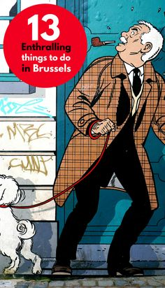 Of all the things to do in Brussels, the 13 selected below should not only expose you to the best of Brussels, but enthral you from the moment you arrive.