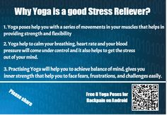 Why Yoga is a Good Stress Reliever - Great information about why we need to Yoga on Stress, how doing yoga poses help us to get relieved from stress.