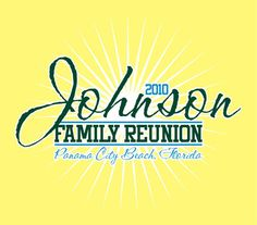 Family Reunion T Shirt Design Ideas family reunion shirts let the professionals help you design your family reunion t shirts Find This Pin And More On Reunion Ideas Johnson Family Reunion T Shirt