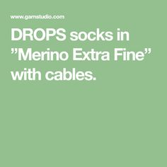 """DROPS socks in """"Merino Extra Fine"""" with cables."""