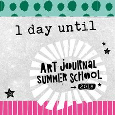 TOMORROW TOMORROW, I love ya... Art Journal Summer School starts tomorrow. A summer of fun art journaling lessons. Sign me up! (Oh wait, I'm teaching on it)  Are you signed up? This is the last day you can grab a discount